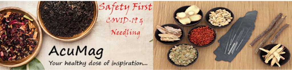 AcuMag image for issue #1 Safety First - COVID-19 & Needling